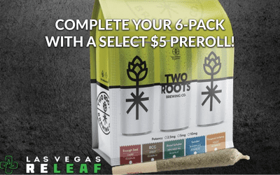 $5 Pre-Roll when you buy a 6 Pack of Two Roots Cannabier